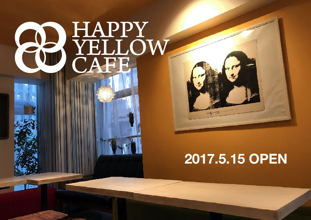 HAPPY YELLOW CAFE OPEN!