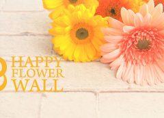 HAPPY FLOWER WALL